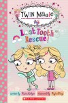 Scholastic Reader Level 2: Twin Magic #1: Lost Tooth Rescue! - Kate Ledger, Kyla May