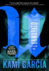 Unmarked (The Legion) - Kami Garcia