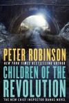Children of the Revolution - Peter Robinson