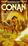 Conan at the Demon's Gate - Roland J. Green