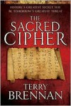 The Sacred Cipher: A Novel - Terry Brennan