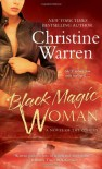Black Magic Woman - Christine Warren