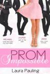 Prom Impossble -  Laura Pauling