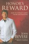 Honor's Reward: The Essential Virtue for Receiving God's Blessings - John Bevere