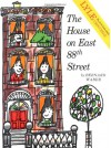 The House on East 88th Street - Bernard Waber