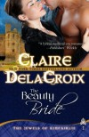The Beauty Bride (Jewels of Kinfairlie, #1) - Claire Delacroix