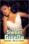 Sweet Giselle - Karen     Williams