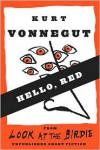 Hello, Red - Kurt Vonnegut