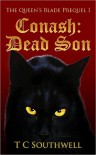 Conash: Dead Son (The Queen's Blade, #0.5) - T.C. Southwell