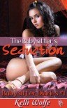 The Babysitter's Seduction - Kelli Wolfe
