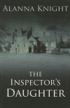 The Inspector's Daughter (Thorndike British Favorites) - Alanna Knight