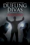 Dueling Divas - Antonio .