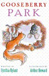 Gooseberry Park - Arthur Howard, Cynthia Rylant