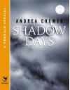 Shadow Days: A Penguin Special from Philomel Books (Nightshade) - Andrea Cremer