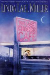 The Last Chance Cafe - Linda Lael Miller