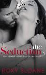 The Seduction 3 - Roxy Sloane