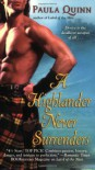 A Highlander Never Surrenders - Paula Quinn