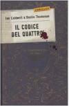 Il codice del Quattro - Ian Caldwell, Dustin Thomason, Isa Vaj
