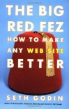 The Big Red Fez: How To Make Any Web Site Better - Seth Godin