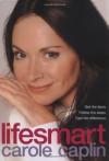 LifeSmart - Carole Caplin