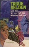 The Mystery of the Missing Heiress - Kathryn Kenny