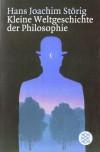 Kleine Weltgeschichte der Philosophie - Hans Joachim Störig