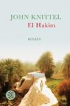 El Hakim : Roman aus dem heutigen Ägypten - John Knittel
