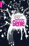 Teuflisches Genie  - Catherine Jinks, Bernhard Kempen