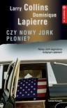 Czy Nowy Jork płonie? - Dominique Lapierre, Larry Collins