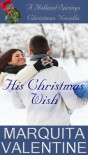 His Christmas Wish - Marquita Valentine