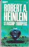 Starship Troopers - Robert A. Heinlein