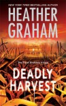 Deadly Harvest - Heather Graham