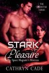 Stark Pleasure; the Space Magnate's Mistress (LodeStar,  #1) - Cathryn Cade