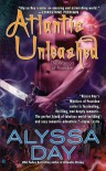 Atlantis Unleashed (Warriors of Poseidon, Book 3) - Alyssa Day