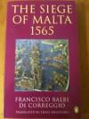 The Siege of Malta - Francisco Balbi Di Correggio