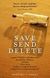 Save Send Delete - Danusha V. Goska