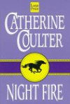 Night Fire  - Catherine Coulter