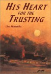 His Heart for the Trusting - Lisa Mondello