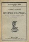 Dziewica Orleańska - Friedrich Schiller