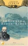 Ein Sommer In Baden Baden Roman - Leonid Tsypkin