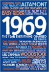 1969: The Year Everything Changed - Rob Kirkpatrick