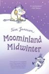 Moominland Midwinter - Tove Jansson, Thomas Warburton
