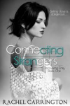 Connecting Strangers -  Rachel Carrington