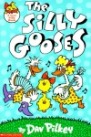 The Silly Gooses - Dav Pilkey