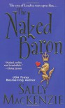 The Naked Baron - Sally MacKenzie