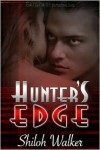 Hunter's Edge (The Hunters) - Shiloh Walker