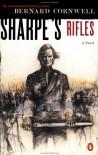 Sharpe's Rifles - Bernard Cornwell