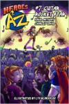 Heroes A2Z #7: Guitar Rocket Star - David Anthony, Charles David Clasman, Lys Blakeslee