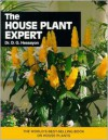 The House Plant Expert - D.G. Hessayon
