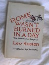 Rome Wasn't Burned in a Day: The Mischief of Language - Leo Rosten